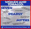 Seven deadly myths - Woman and Tobacco